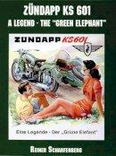 Reiner Scharfenberg - Zundapp KS 601: A Legend on Wheels - 9780764312915 - V9780764312915