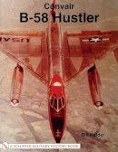 Holder, Bill - Convair B-58 Hustler - 9780764314681 - V9780764314681