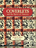 Melinda Zongor - Coverlets and the Spirit of America: The Shein Coverlets (Schiffer Book for Collectors) - 9780764316609 - V9780764316609