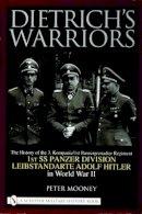 Mooney, Peter - Dietrich's Warriors - 9780764319846 - V9780764319846