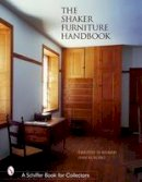 Rieman, Timothy D. - The Shaker Furniture Handbook (Schiffer Book for Collectors) - 9780764320019 - V9780764320019