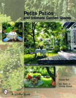 Keil, Gisela, Brand, Christa - Petite Patios and Intimate Garden Spaces - 9780764320828 - V9780764320828