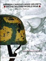 Radovic, Branislav - German Camouflaged Helmets of the Second World War - 9780764321054 - V9780764321054