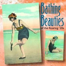Martin, Mary L. - Bathing Beauties Of The Roaring '20s - 9780764321160 - V9780764321160