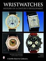 Kahlert, Helmut; Brunner, Gisbert L.; Muhe, Richard - Wristwatches - 9780764321375 - V9780764321375