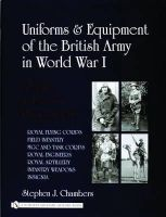 Stephen J. Chambers - Uniforms & Equipment Of The British Army In World War I: A Study In Period Photographs - 9780764321542 - V9780764321542