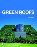 Earth Pledge Foundation - Green Roofs: Ecological Design And Construction - 9780764321894 - V9780764321894