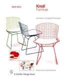 Rouland, Steven, Rouland, Linda - Knoll Furniture: 1938-1960 (Schiffer Design Books) - 9780764322105 - V9780764322105
