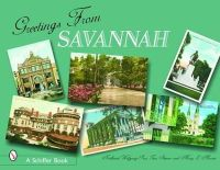 Skinner, Tina, Martin, Mary L., Wolfgang-Price, Nathaniel - Greetings from Savannah - 9780764324444 - V9780764324444
