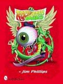 Phillips, Jim - Rock Posters of Jim Phillips - 9780764325311 - V9780764325311