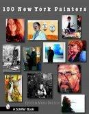 Dantzic, Cynthia Maris - 100 New York Painters - 9780764325434 - V9780764325434