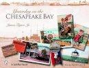 Tigner, James, Jr. - Yesterday on the Chesapeake Bay - 9780764325977 - V9780764325977
