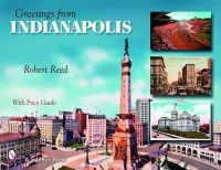 Reed, Robert - Greetings from Indianapolis - 9780764326295 - V9780764326295