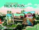 Martin, Mary L., Roseberry, Dinah - Greetings from Houston - 9780764326530 - V9780764326530