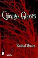 Brooks, Rachel - Chicago Ghosts - 9780764327421 - V9780764327421