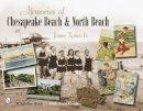 Tigner, James - Memories of Chesapeake Beach & North Beach, Maryland - 9780764327681 - V9780764327681