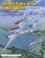 Lambert, John W. - 14th Fighter Group in World War II - 9780764329210 - V9780764329210
