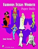Tom Tierney - Famous Texas Women: Paper Dolls - 9780764329524 - V9780764329524