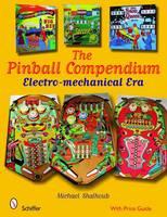 Shalhoub, Michael - Pinball Compendium: The Electro-Mechanical Era - 9780764330285 - V9780764330285
