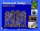 Snyder, Jeffrey B. - Ironwork Today 2: Inside & Out - 9780764330643 - V9780764330643
