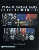 Yanacek, Thomas M. - Parade Medal Bars of the Third Reich - 9780764330919 - V9780764330919