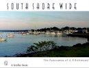 Richmond, Arthur P. - South Shore Wide - 9780764331848 - V9780764331848