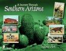 Clark, Victoria - A Journey Through Southern Arizona - 9780764332692 - V9780764332692