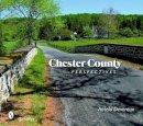 Devereux, Antelo, Jr. - Chester County Perspectives - 9780764333125 - V9780764333125