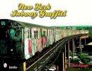 Lange, Tod - New York Subway Graffiti - 9780764333392 - V9780764333392