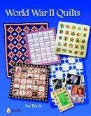 Sue Reich - World War II Quilts - 9780764334511 - V9780764334511