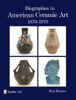 Forster, Ken - Biographies in American Ceramic Art - 9780764336119 - V9780764336119