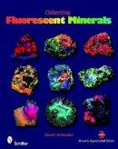 Schneider, Stuart - Collecting Fluorescent Minerals - 9780764336195 - V9780764336195