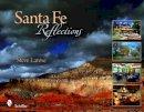 Larese, Steve - Santa Fe Reflections - 9780764336539 - V9780764336539