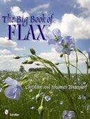 Zinzendorf, Christian; Zinzendorf, Johannes - Big Book of Flax - 9780764337154 - V9780764337154
