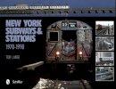 Tod Lange - New York Subways and Stations, 1970-1990 - 9780764338496 - V9780764338496