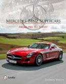 Wirth, Thomas - Mercedes-Benz Supercars: From 1901 to Today - 9780764340901 - V9780764340901