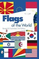 K. L. Jott - Flags of the World: Revised & Expanded 2nd Edition - 9780764341113 - V9780764341113