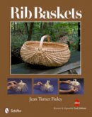 Jean Turner Finley - Rib Baskets, Revised & Expanded 2nd Edition - 9780764341779 - V9780764341779