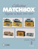 Mack, Charlie - Collecting Matchbox - 9780764341892 - V9780764341892