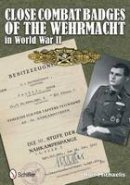 Rolf Michaelis - Close Combat Clasps of the German Army in World War II - 9780764342585 - V9780764342585