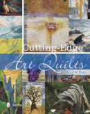 Kerr, Mary - Cutting-Edge Art Quilts - 9780764343131 - V9780764343131