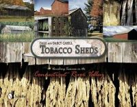 Cahill, Dale F. - Tobacco Sheds - 9780764343261 - V9780764343261