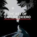 Braff, Phyllis - Art of Carmen Cicero - 9780764344497 - V9780764344497