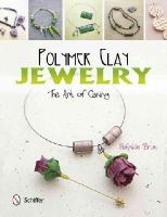 Brun, Mathilde - Polymer Clay Jewelry: the Art of Caning - 9780764344565 - V9780764344565