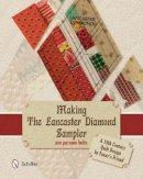 Holte, Ann Parsons - Making the Lancaster Diamond Sampler - 9780764345494 - V9780764345494