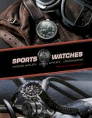 Häussermann, Martin - Sports Watches: Aviator Watches, Diving Watches, Chronographs - 9780764345999 - V9780764345999