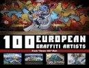 Malt, Frank - 100 European Graffiti Artists - 9780764346583 - V9780764346583