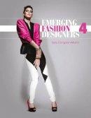Congdon-Martin, Sally - Emerging Fashion Designers 4 - 9780764347139 - V9780764347139