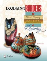 Lake, Bettie - Doodling Borders for Wood Burning, Gourds, & Drawing - 9780764347504 - V9780764347504
