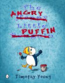 Young, Timothy - The Angry Little Puffin - 9780764348051 - V9780764348051
